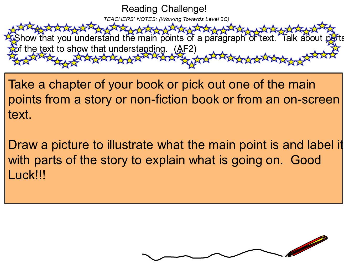 Reading Challenge! TEACHERS NOTES: (Working Towards Level 3C)