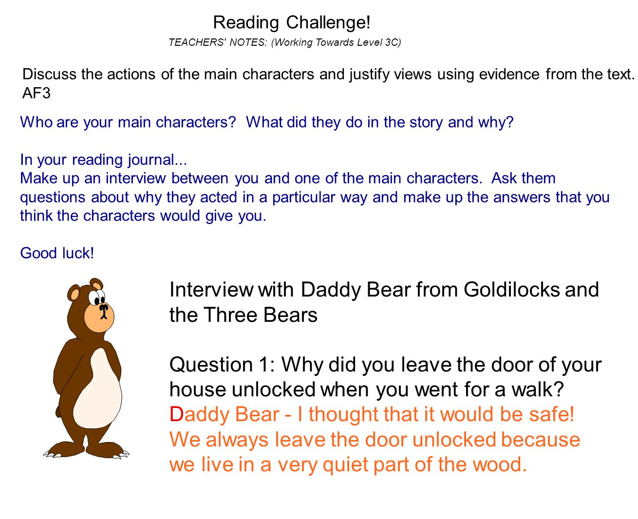 Interview with Daddy Bear from Goldilocks and the Three Bears