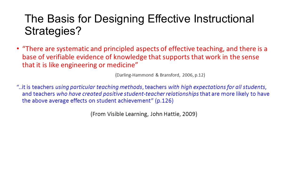 The Basis for Designing Effective Instructional Strategies