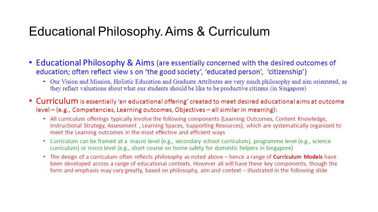 Educational Philosophy. Aims & Curriculum