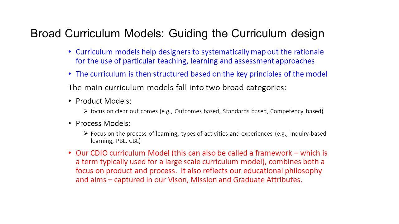 Broad Curriculum Models: Guiding the Curriculum design