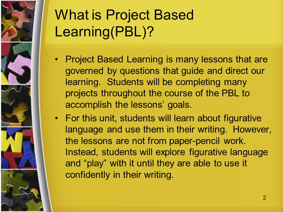 What is Project Based Learning(PBL)