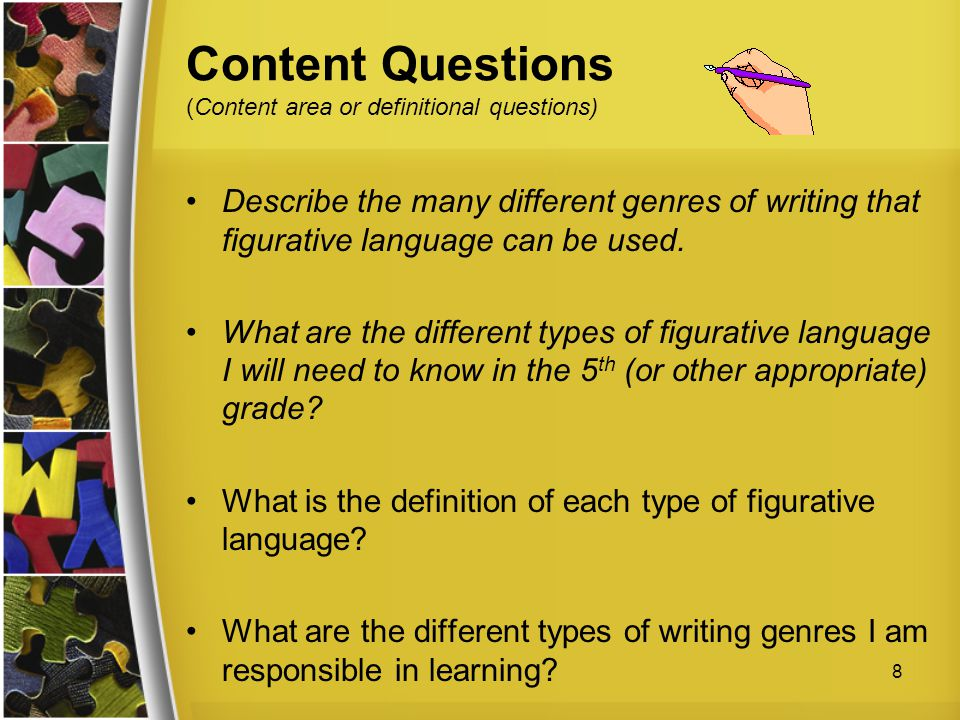 Content Questions (Content area or definitional questions)