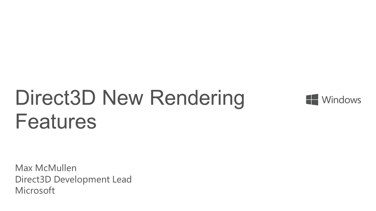 Direct3D New Rendering Features