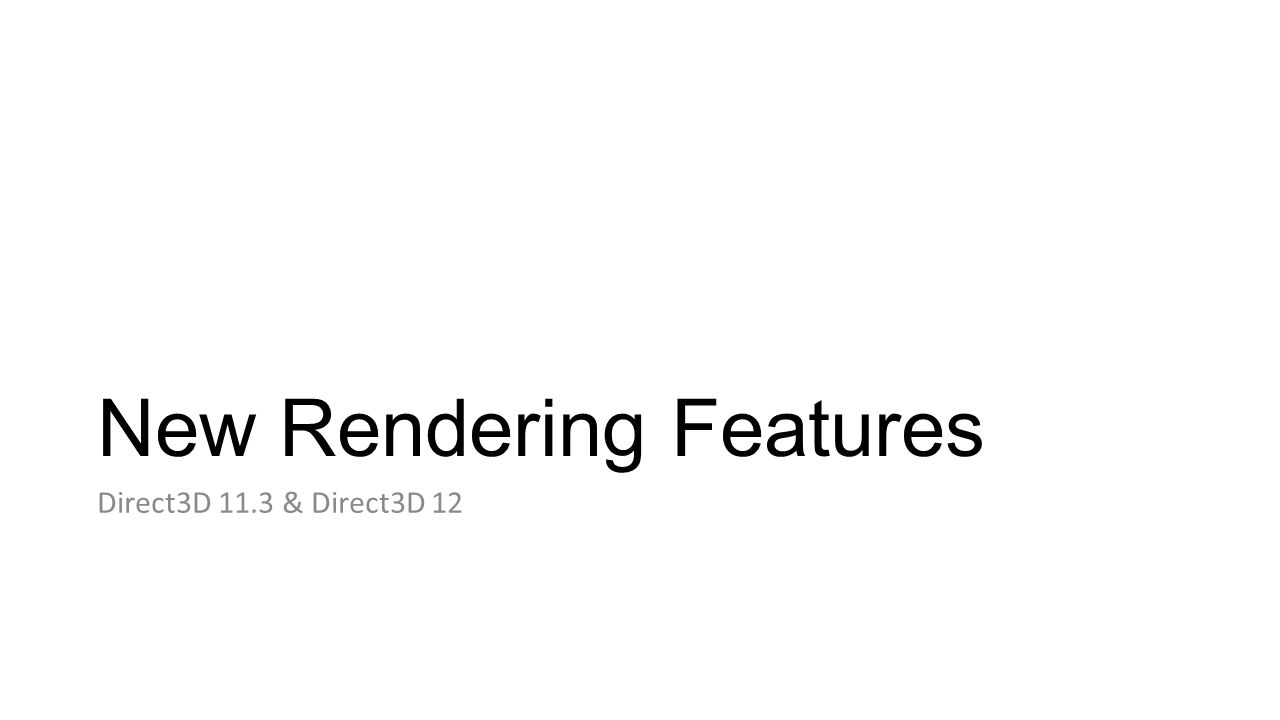 New Rendering Features