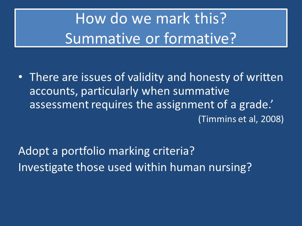 How do we mark this Summative or formative