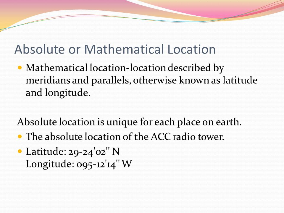 Absolute or Mathematical Location