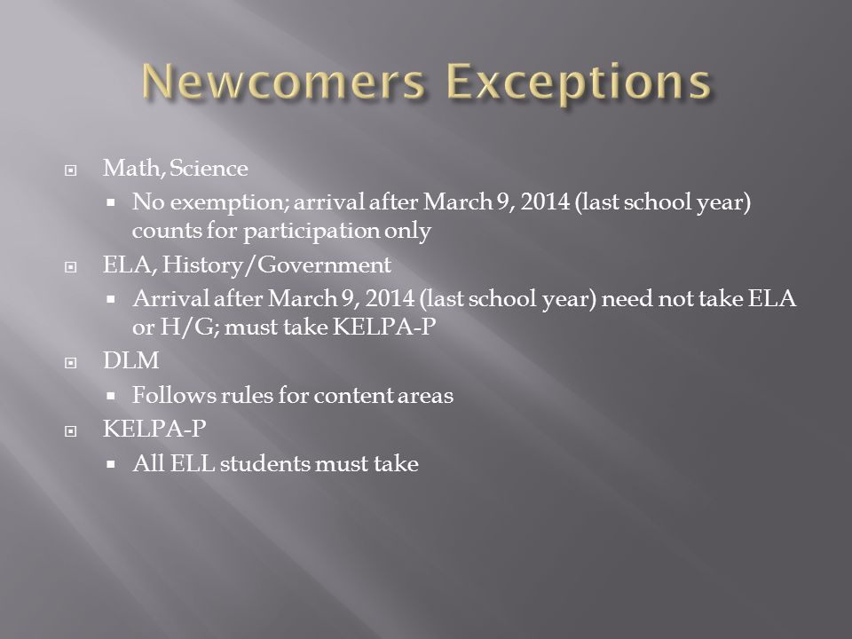 Newcomers Exceptions Math, Science