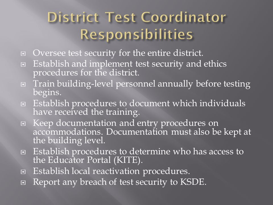 District Test Coordinator Responsibilities