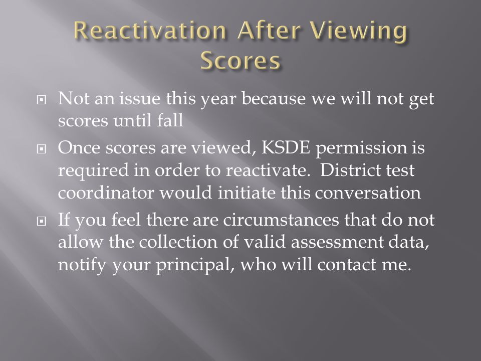 Reactivation After Viewing Scores