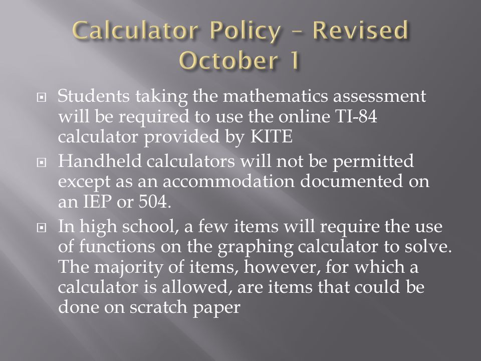 Calculator Policy – Revised October 1