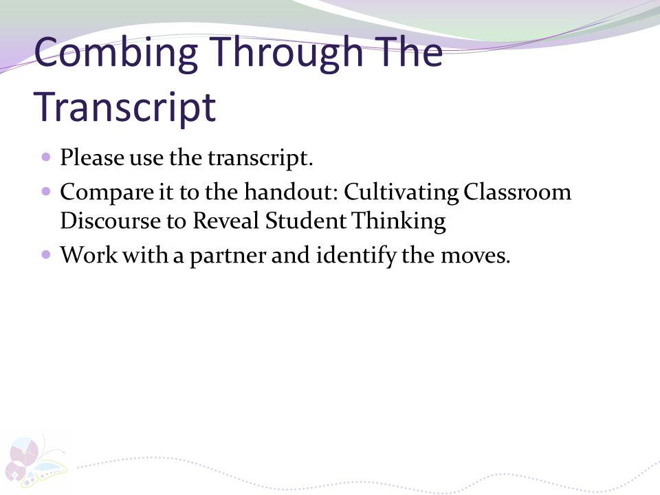 Combing Through The Transcript