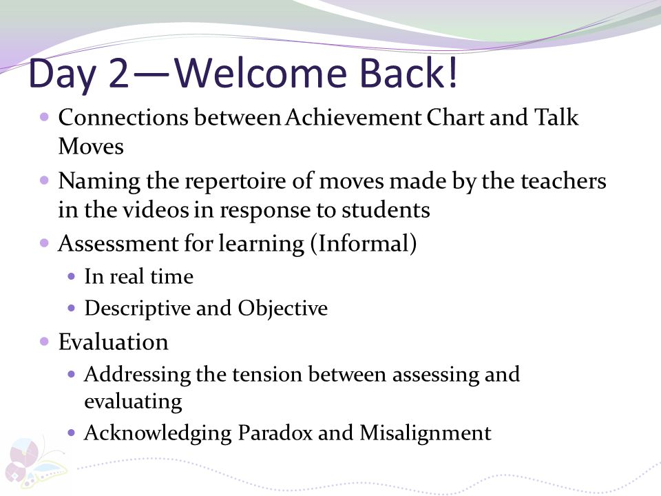 Day 2—Welcome Back! Connections between Achievement Chart and Talk Moves.