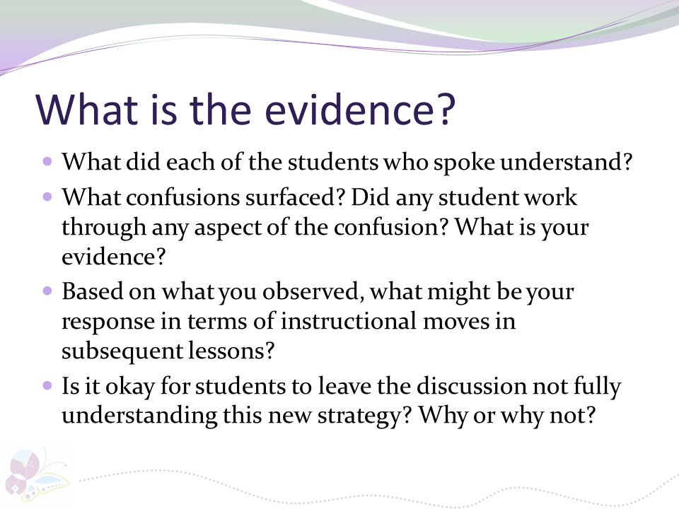 What is the evidence What did each of the students who spoke understand
