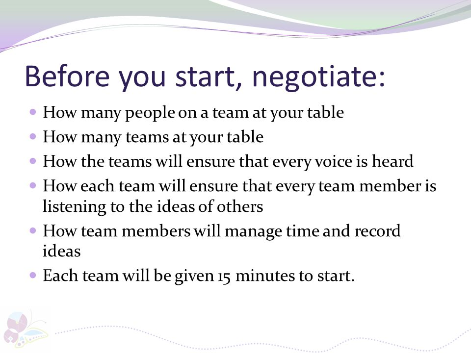 Before you start, negotiate:
