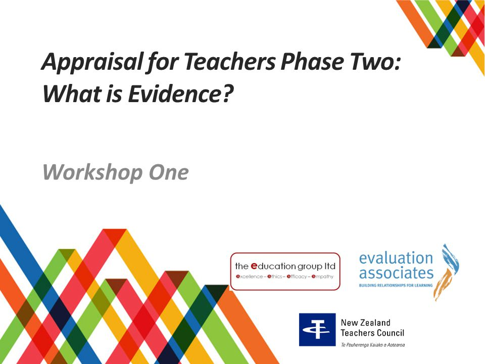 Appraisal for Teachers Phase Two: What is Evidence
