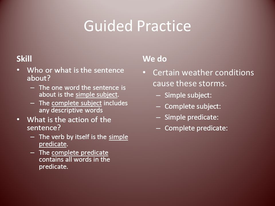 Guided Practice Skill We do