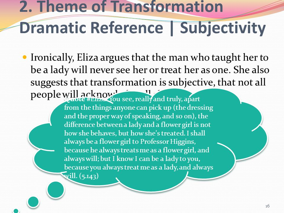 2. Theme of Transformation Dramatic Reference | Subjectivity