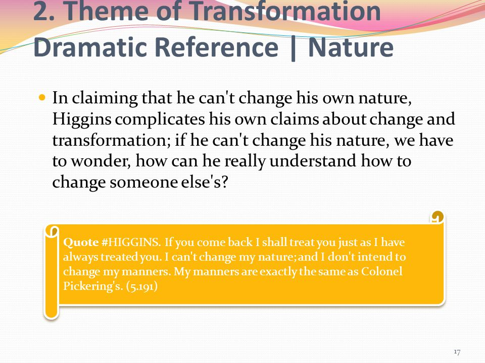2. Theme of Transformation Dramatic Reference | Nature