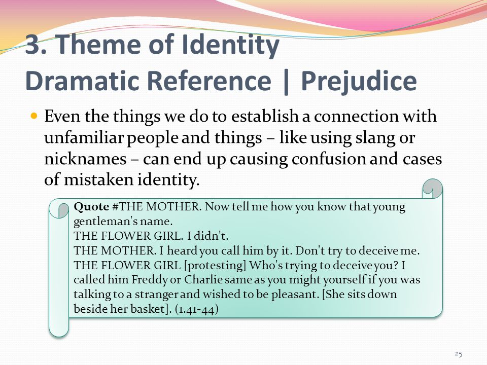 3. Theme of Identity Dramatic Reference | Prejudice