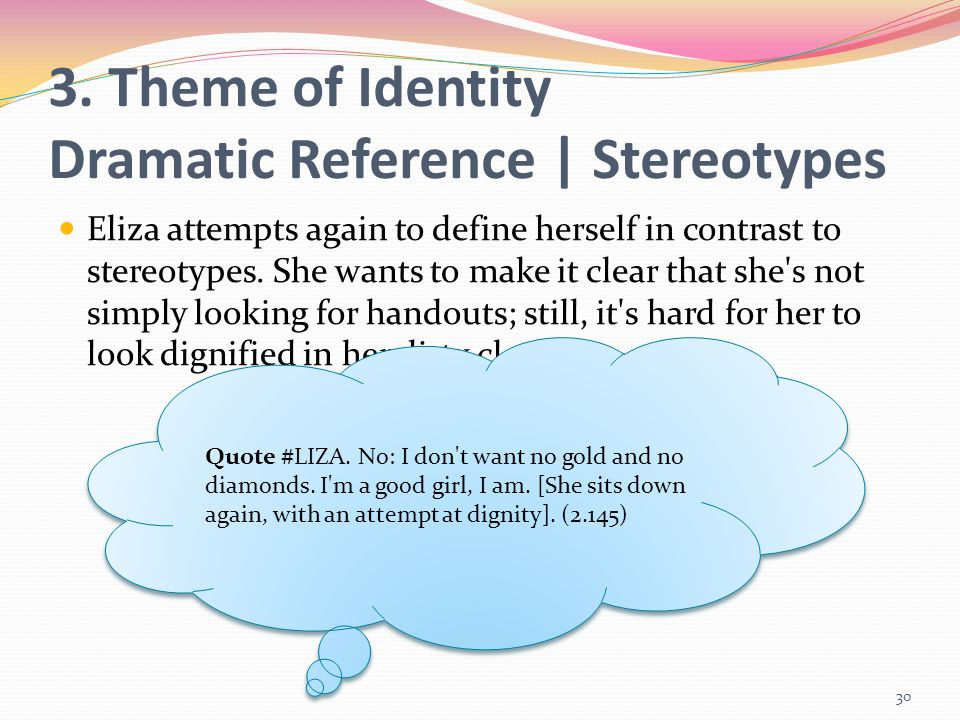 3. Theme of Identity Dramatic Reference | Stereotypes
