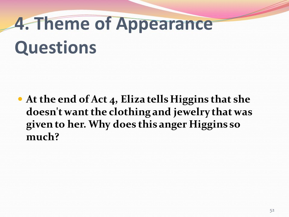 4. Theme of Appearance Questions