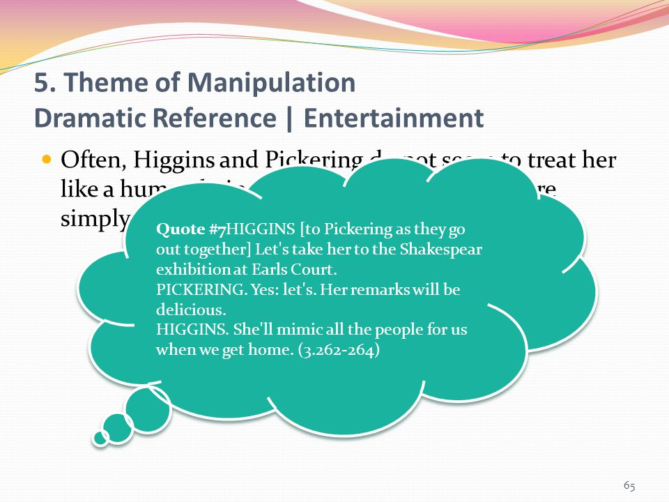 5. Theme of Manipulation Dramatic Reference | Entertainment