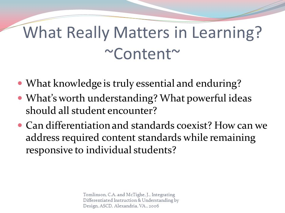 What Really Matters in Learning ~Content~