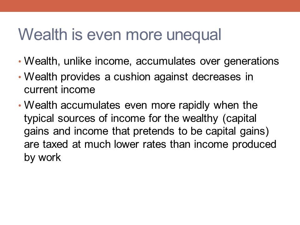 Wealth is even more unequal