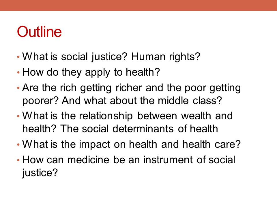 Outline What is social justice Human rights
