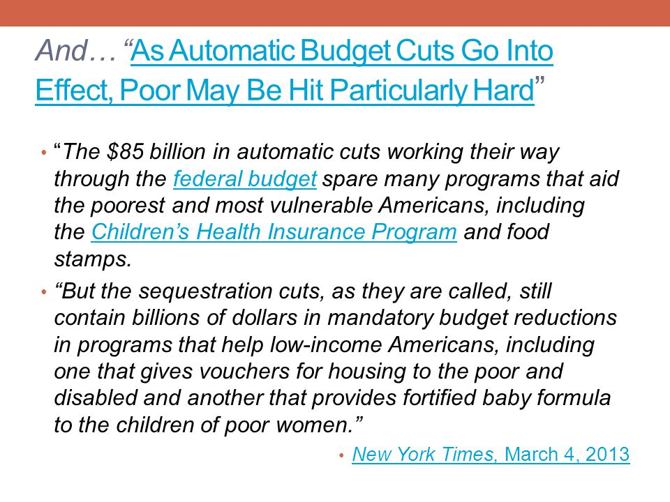 And… As Automatic Budget Cuts Go Into Effect, Poor May Be Hit Particularly Hard
