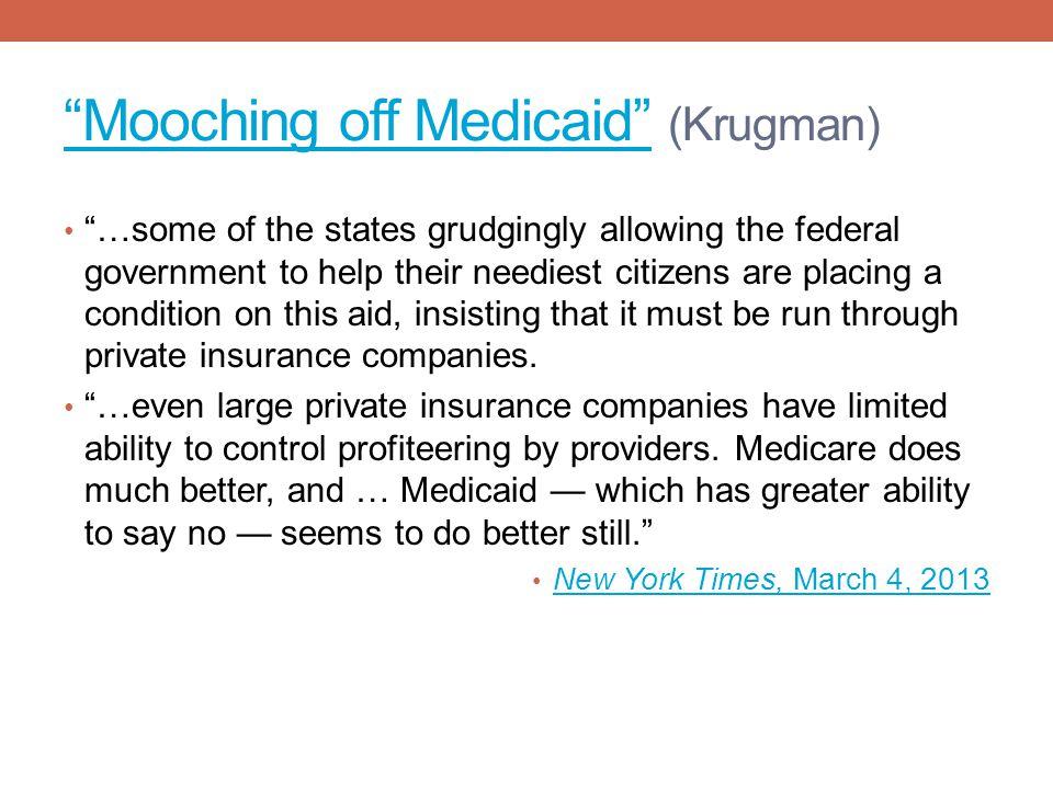 Mooching off Medicaid (Krugman)