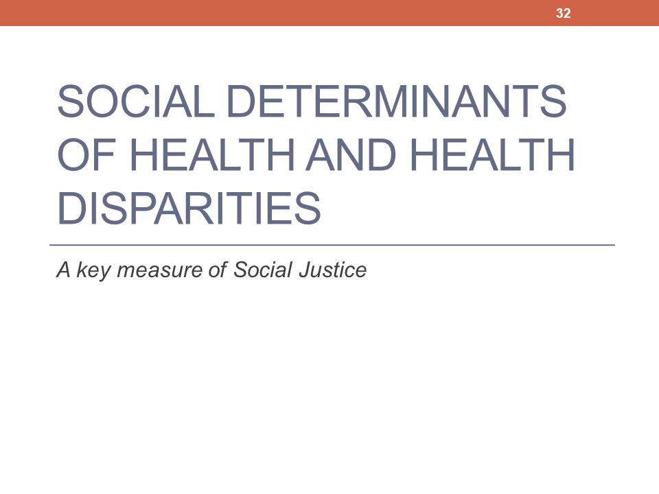 Social Determinants of Health and Health Disparities