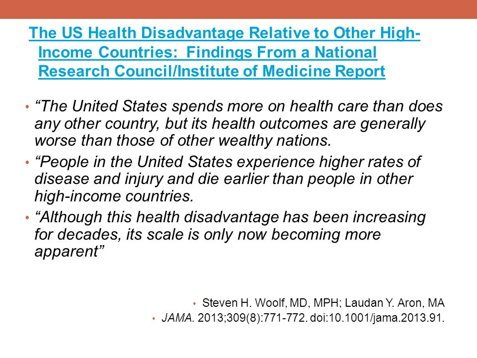 The US Health Disadvantage Relative to Other High-Income Countries: Findings From a National Research Council/Institute of Medicine Report