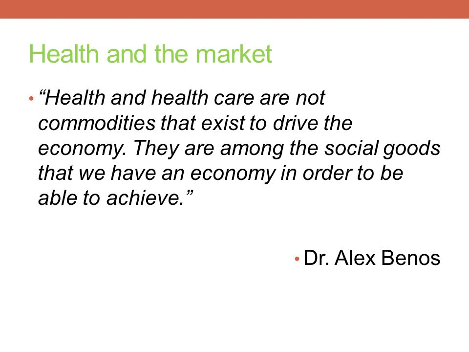 Health and the market