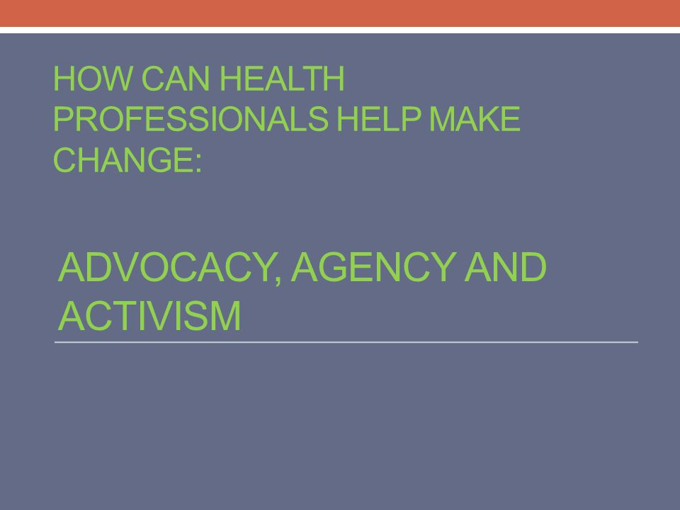 How can health professionals help make change: