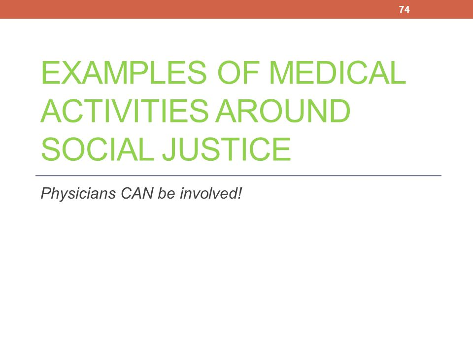 Examples of medical activities around Social Justice