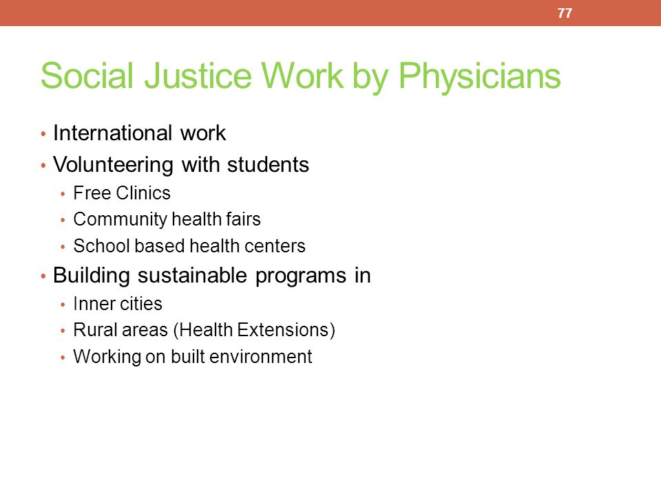 Social Justice Work by Physicians