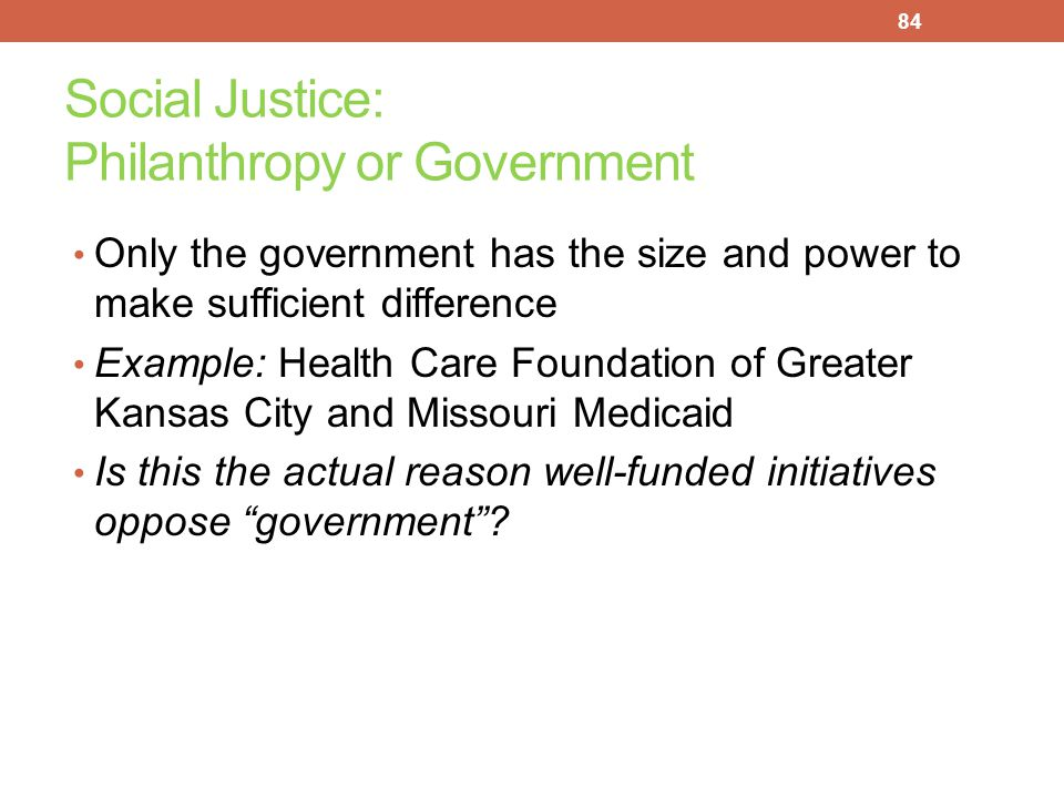 Social Justice: Philanthropy or Government