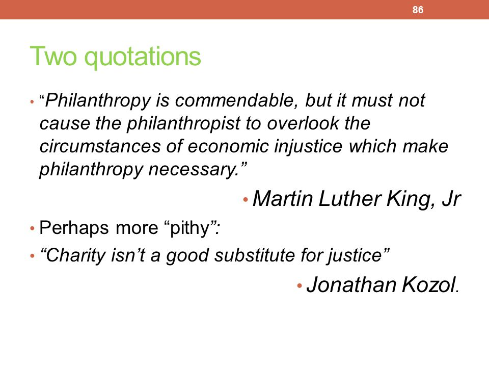 Two quotations Martin Luther King, Jr Jonathan Kozol.