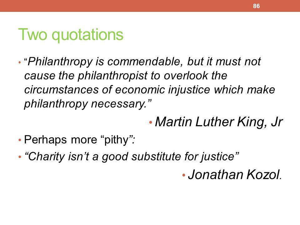 Two quotations Martin Luther King, Jr Jonathan Kozol.