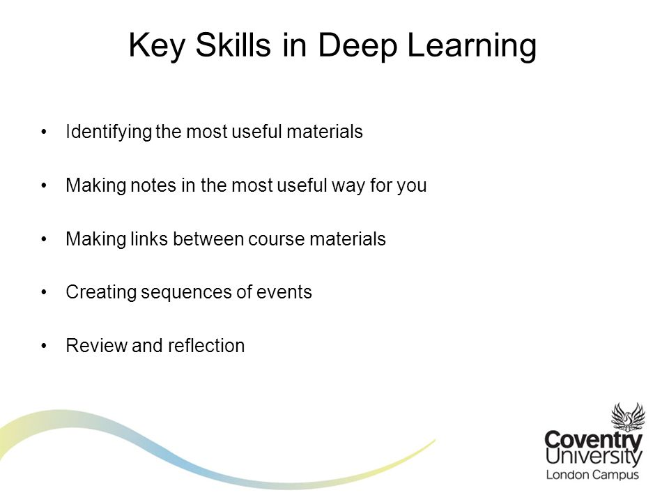 Key Skills in Deep Learning