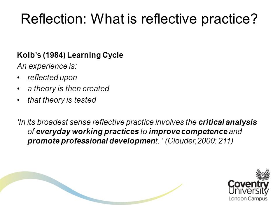 Reflection: What is reflective practice