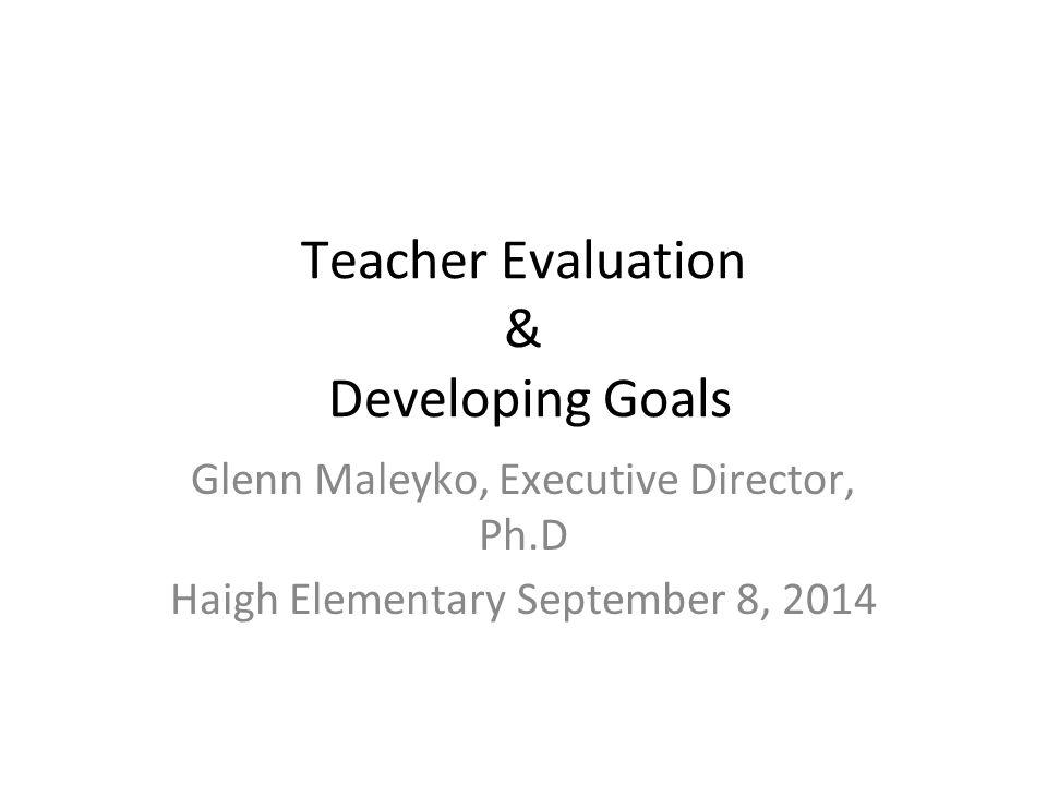 Multiple Measures for Teacher Effectiveness