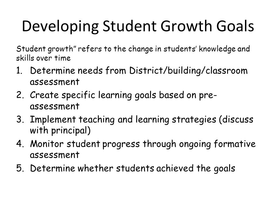 Developing Student Growth Goals