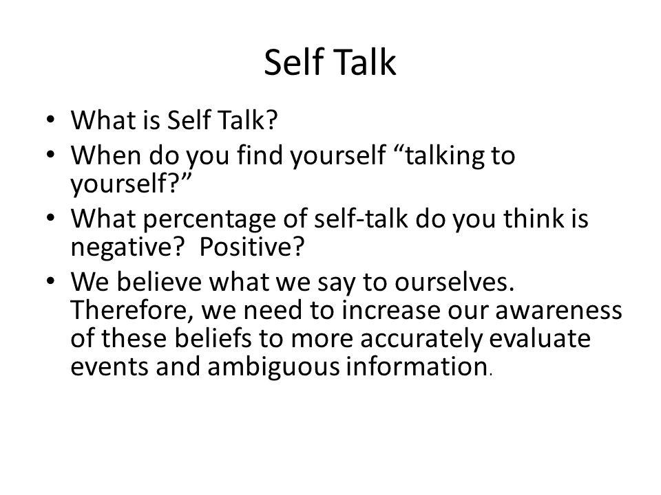 Self Talk What is Self Talk