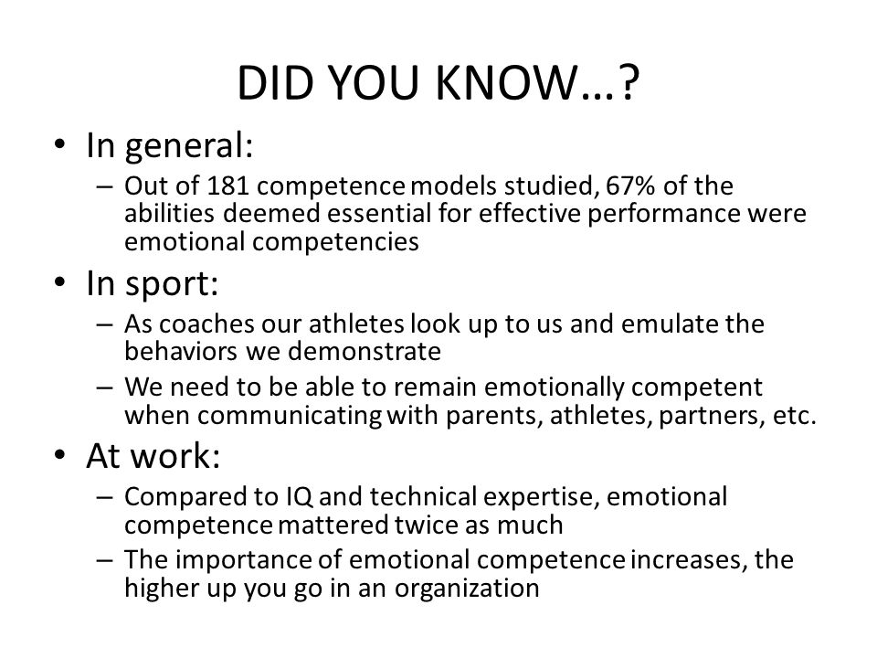 DID YOU KNOW… In general: In sport: At work: