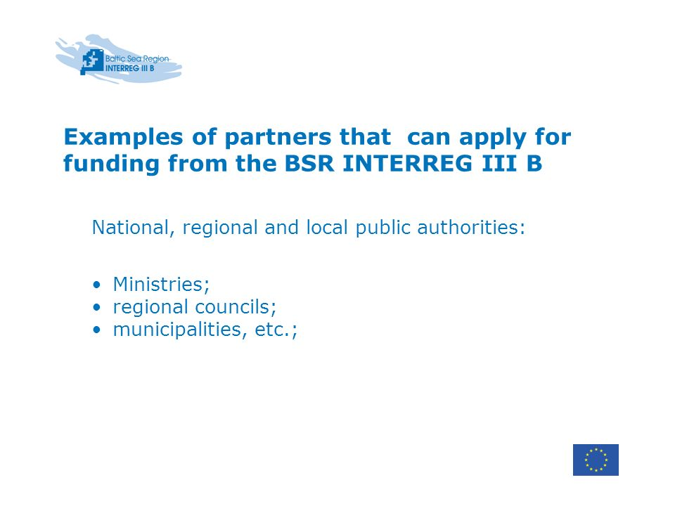 Examples of partners that can apply for funding from the BSR INTERREG III B