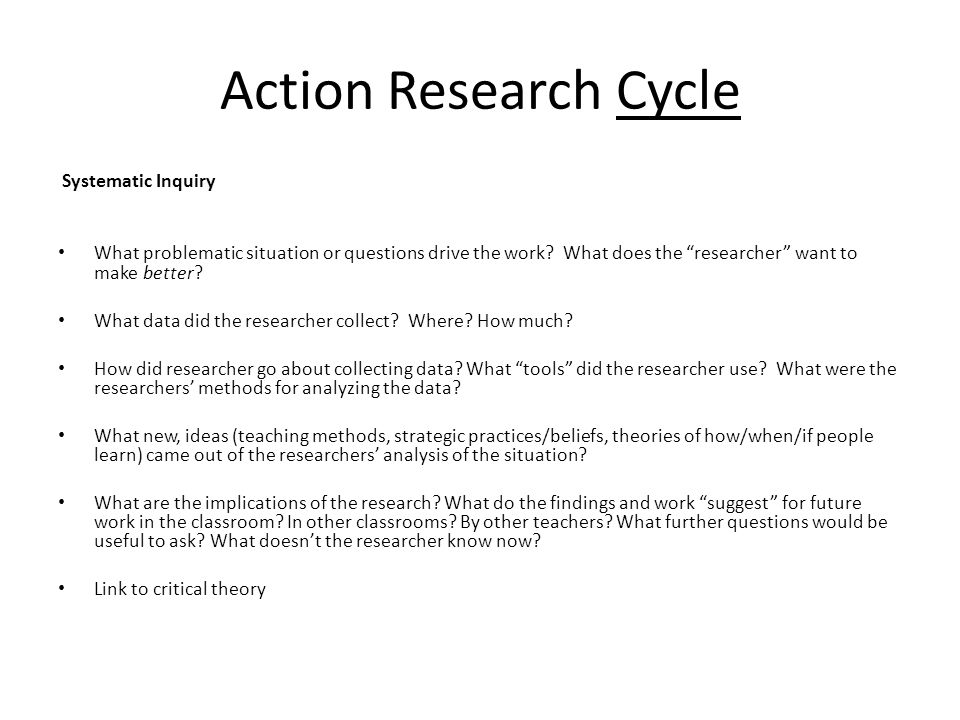 Action Research Cycle Systematic Inquiry