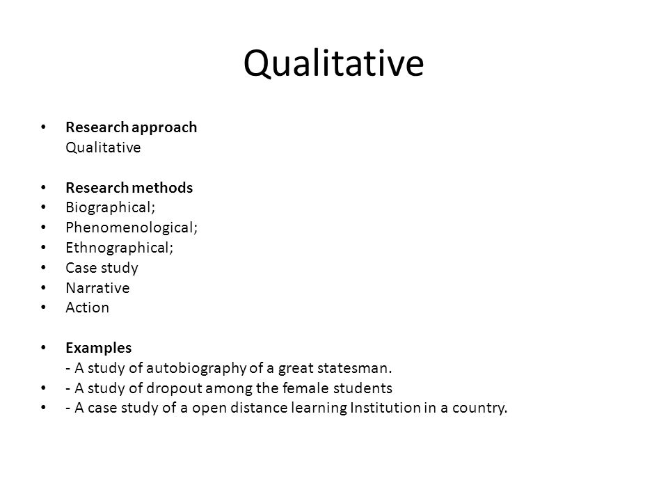 Qualitative Research approach Qualitative Research methods